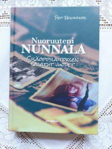 Nuoruuteni Nunnala Sisäoppilaitoksen salatut vuodet